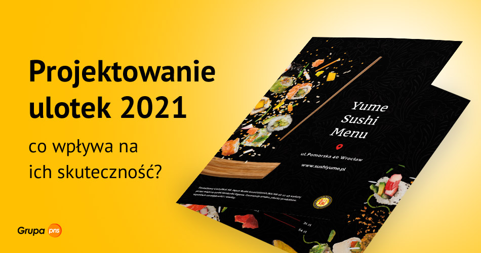 projektowanie ulotek 2021 co wplywa na ich skutecznosc - Projektowanie ulotek 2021 - co wpływa na ich skuteczność?